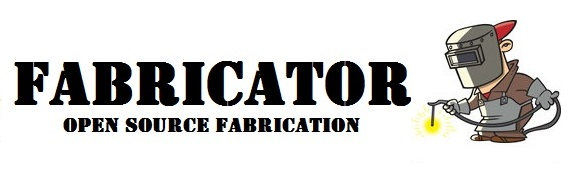 Fabricator - Open source fabrication