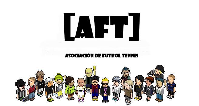 [AFT] Asociación de Futbol tennis [AFT]