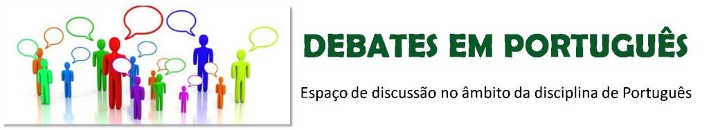 Debates em Português